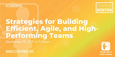 Strategies for Building Efficient, Agile, and High-Performing Teams  tickets
