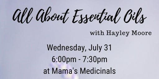All About Essential Oils with Hayley