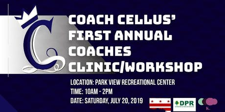 Coach Cellus' First Annual Coaching Clinic tickets
