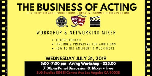 The Business of Acting: Workshop & Panel Discussion