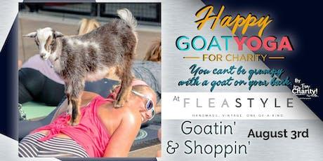 Happy Goat Yoga-For Charity: Goatin' & Shoppin' at Flea Style tickets