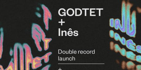 Godtet + Inês Double Record Launch tickets