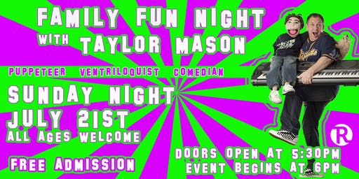 Family Fun Night with Taylor Mason