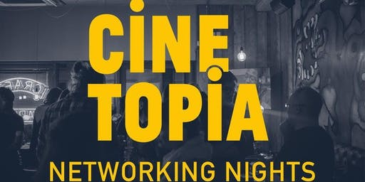 Cinetopia July Networking Night