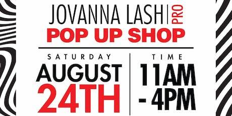 Jovanna Lash Pro Pop Up Shop tickets