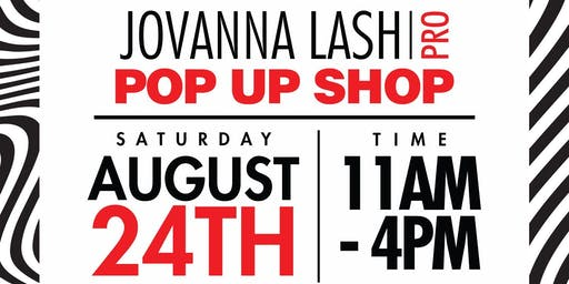 Jovanna Lash Pro Pop Up Shop