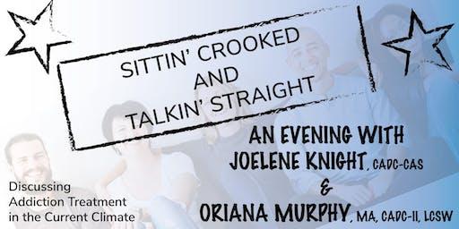 Sittin' Crooked & Talkin' Straight