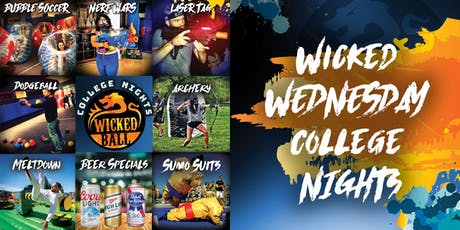 WickedBall Wednesday's: It's College Night! tickets