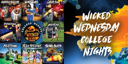 WickedBall Wednesday's: It's College Night!