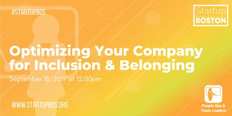 Optimizing Your Company for Inclusion & Belonging tickets