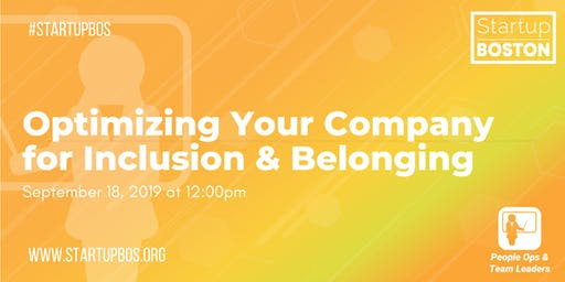Optimizing Your Company for Inclusion & Belonging