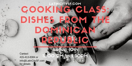 Cooking Class: Dishes from The Dominican Republic tickets