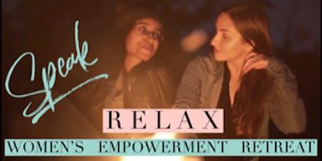 Speak/ Women's Empowerment Retreat tickets