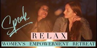 Speak/ Women's Empowerment Retreat