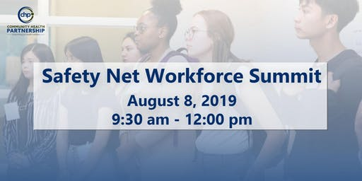 Safety Net Workforce Summit