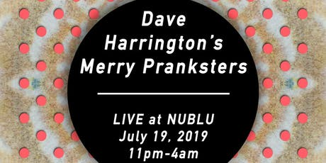 Dave Harrington's Merry Pranksters tickets