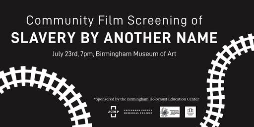 Slavery by Another Name Community Screening