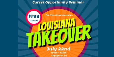 Louisiana Takeover Event - Career Opportunity tickets