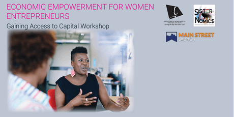 2019 Economic Empowerment for Women Entrepreneurs: Gaining Access to Capital tickets