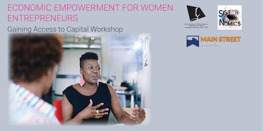 2019 Economic Empowerment for Women Entrepreneurs: Gaining Access to Capital