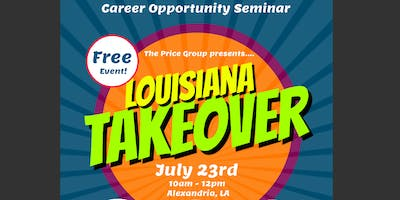 Louisiana Takeover Event - Career Opportunity