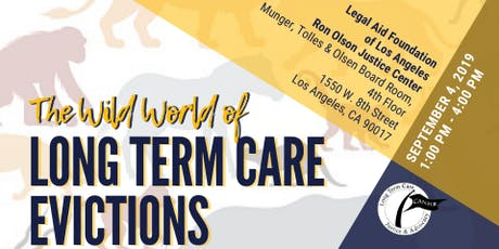 The Wild World of Long Term Care Evictions (Los Angeles) tickets