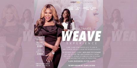 The Ultimate WEAVE Experience tickets