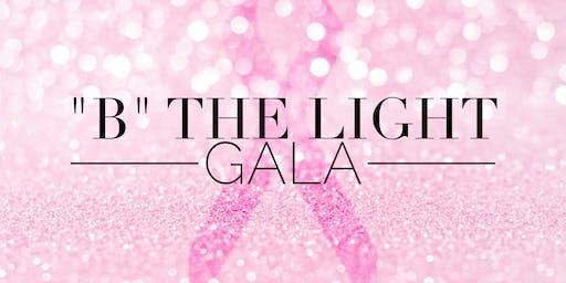 """B"" the Light Gala"