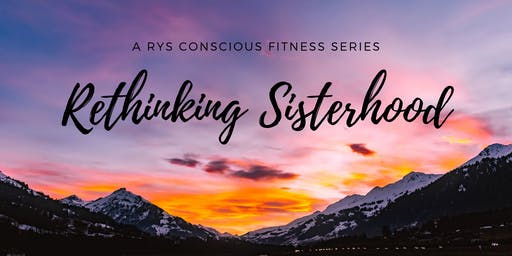 July's Rethinking Sisterhood Series for the Women of Pittsburgh!