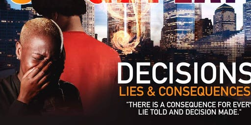 Decisions Lies & Consequences