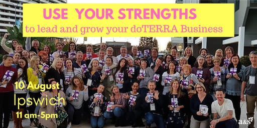Use your Strengths to Lead & Grow your doTERRA Business