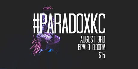 PARADOXKC VOLUME II (6PM) tickets