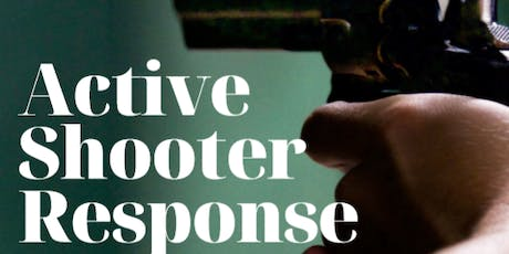 Active Shooter Response tickets