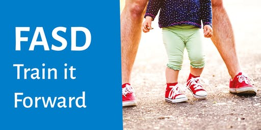 FASD Train it Forward