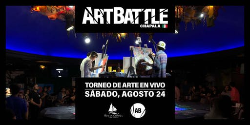 Art Battle Chapala - 24 de Agosto, 2019