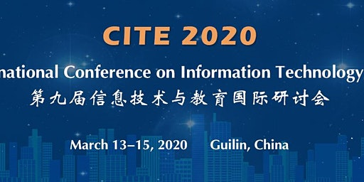The 9th International Conference on Information Technology in Education (CITE 2020)