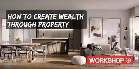 SA | How to Create Wealth with Property Seminar - Mawson Lakes tickets