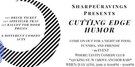 SharpeCravings Presents: CUTTING EDGE HUMOR tickets