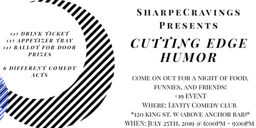SharpeCravings Presents: CUTTING EDGE HUMOR