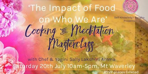 Spirituality, Food, Cooking and Meditation Masterclass
