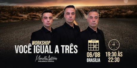 Você igual a três! BSB AGOSTO/2019 tickets