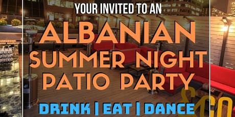 Albanian Summer Night Patio Party tickets