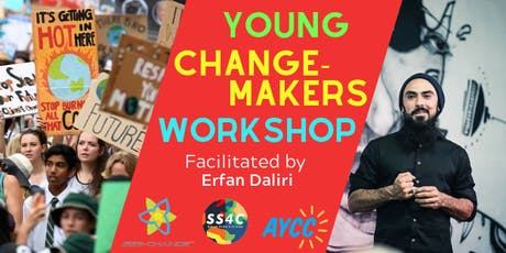 Young Changemakers Workshop (with Erfan Daliri) tickets