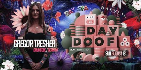 Day Doof #5 feat. Gregor Tresher tickets