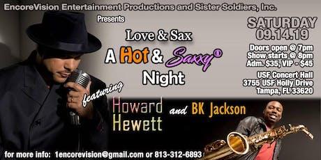 Love & Sax Featuring Howard Hewett & BK Jackson tickets