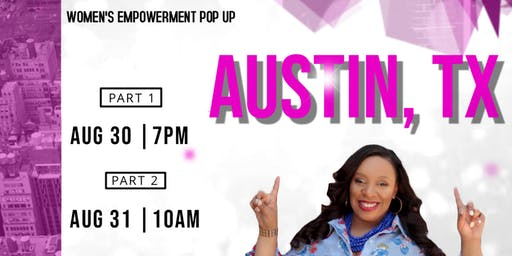 "She Leads Movement presents ""Pop-Up Women's Empowerment Tour"" Austin, TX"