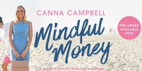 In Conversation With Canna Campbell: How To Be More Mindful With Your Money tickets