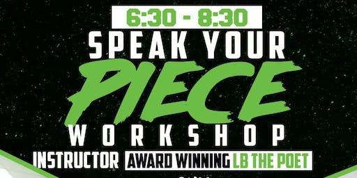 Speak Your Piece(College/Adult) Workshop