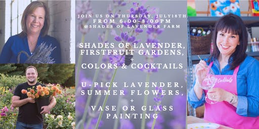 Shades of Lavender, Firstfruit Gardens, + Colors & Cocktails!