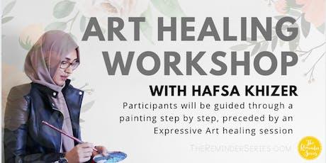 Art Healing Workshop - Alhuda Scarborough tickets